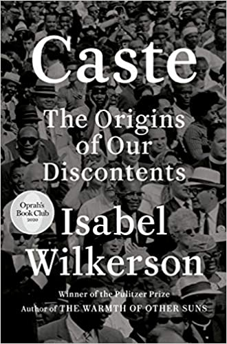 "Cover of ""Caste: The Origins of Our Discontents"" by Isabel Wilkerson"