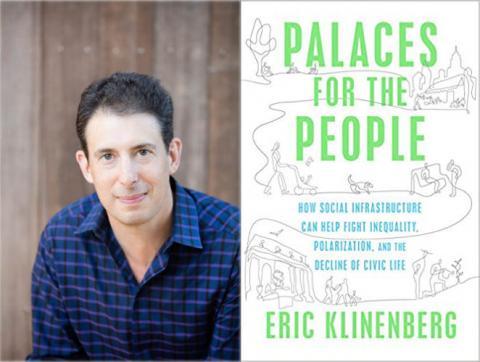 Eric Klinenberg Presented by The San Diego Public Library Foundation   San  Diego Public Library