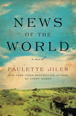 "Cover of ""News of the World"" by Paulette Jiles"